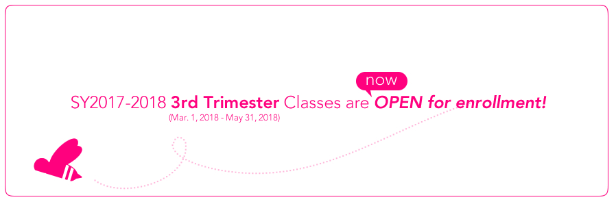 SY2017-2018 3rd Trimester Classes are OPEN for enrollment